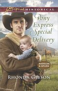 Pony Express Special Delivery (Love Inspired Series Historical) eBook