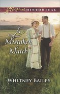 A Mistaken Match (Love Inspired Series Historical) eBook