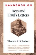 Handbook on Acts and Paul's Letters (Handbooks on the New Testament) (Handbooks On The New Testament Series) eBook