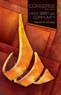 Holy Spirit and Community (Converge Bible Studies Series) eBook