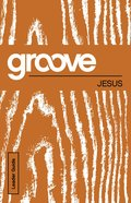 Jesus Leader Guide (Groove Series) eBook