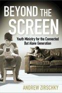 Beyond the Screen eBook