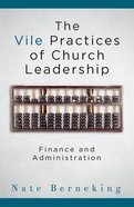 The Vile Practices of Church Leadership eBook