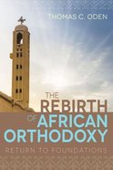 The Rebirth of African Orthodoxy eBook