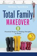 Total Family Makeover eBook