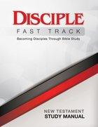 Disciple Fast Track New Testament (Study Manual) eBook