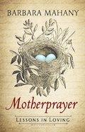 Motherprayer eBook