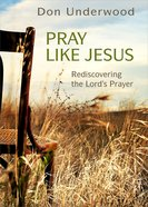 Pray Like Jesus eBook