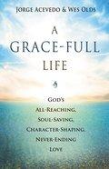 A Grace-Full Life eBook