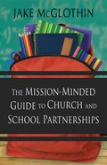 The Mission-Minded Guide to Church and School Partnerships eBook