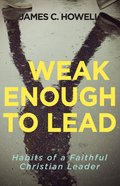 Weak Enough to Lead eBook