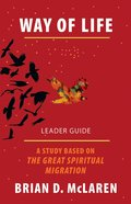 Way of Life: A Study Based on the Great Spiritual Migration (Leader Guide) eBook