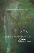 John : A Comprehensive Verse-By-Verse Exploration of the Bible (Participant Book, Large Print) (Genesis To Revelation Series) eBook