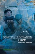 Luke : A Comprehensive Verse-By-Verse Exploration of the Bible (Participant Book, Large Print) (Genesis To Revelation Series) eBook