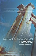 Romans : A Comprehensive Verse-By-Verse Exploration of the Bible (Participant Book, Large Print) (Genesis To Revelation Series) eBook