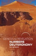 Numbers, Deuteronomy : A Comprehensive Verse-By-Verse Exploration of the Bible (Participant Book, Large Print) (Genesis To Revelation Series) eBook