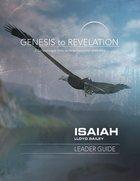 Isaiah Leader Guide (Genesis To Revelation Series) eBook