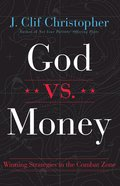 God Vs. Money: Winning Strategies on the Combat Zone eBook