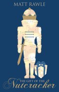 The Gift of the Nutcracker (Large Print) eBook