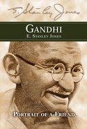 Gandhi: Portrait of a Friend eBook