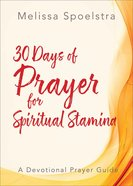 30 Days of Prayer For Spiritual Stamina eBook