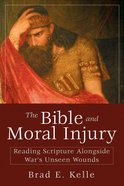 The Bible and Moral Injury eBook