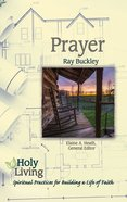 Prayer (Holy Living Series) eBook