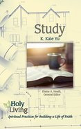 Study (Holy Living Series) eBook