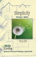 Simplicity (Holy Living Series) eBook