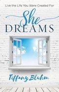 She Dreams eBook