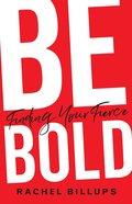 Be Bold eBook