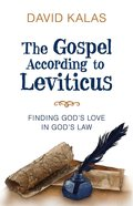The Gospel According to Leviticus eBook