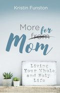 More For Mom eBook