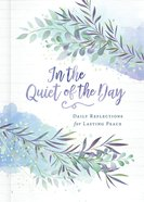 In the Quiet of the Day eBook