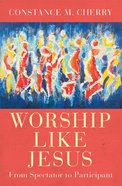 Worship Like Jesus eBook