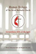 Women Bishops of the United Methodist Church eBook