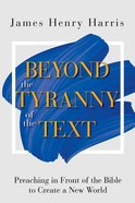 Beyond the Tyranny of the Text eBook