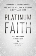 Platinum Faith eBook