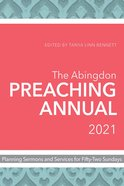The Abingdon Preaching Annual 2021 eBook