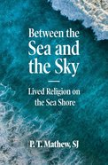 Between the Sea and the Sky eBook