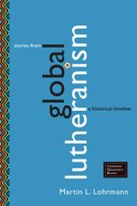 Stories From Global Lutheranism (Lutheran Quarterly Books Series) eBook