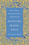Hunting Magic Eels eBook