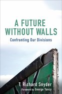 A Future Without Walls eBook