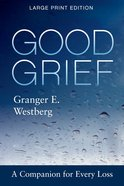 Good Grief: Large Print eBook