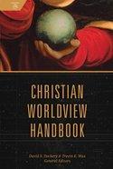 Christian Worldview Handbook eBook