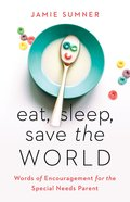 Eat, Sleep, Save the World eBook