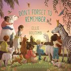 Don't Forget to Remember eBook