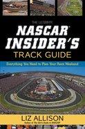 The Ultimate Nascar Insider's Track Guide eBook