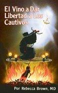 El Vino a Dar Libertad a Los Cautivos eBook