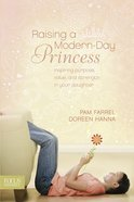 Raising a Modern Day Princess eBook